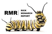 The Rick Monarch Report